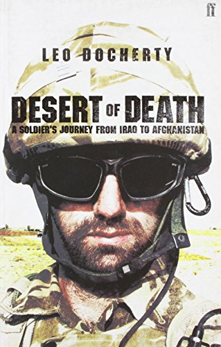 9780571238378: Desert of Death: A Soldier's Journey from Iraq to Afghanistan