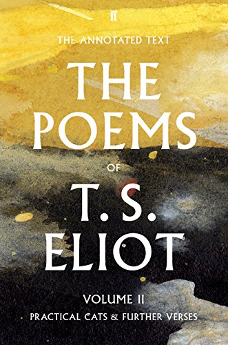 9780571238712: T. S. Eliot The Poems Volume Two