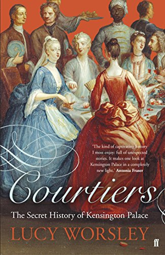 9780571238897: Courtiers: The Secret History of the Georgian Court