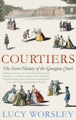 9780571238903: Courtiers: The Secret History of the Georgian Court