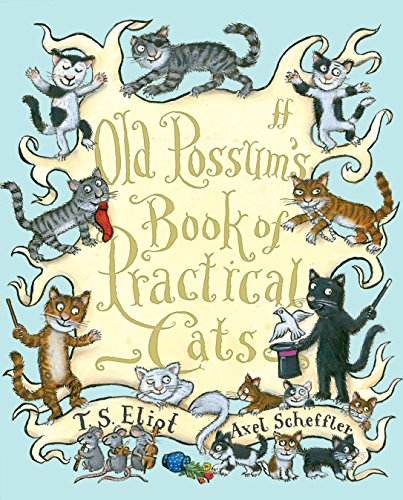 9780571240616: Old Possum's Book of Practical Cats