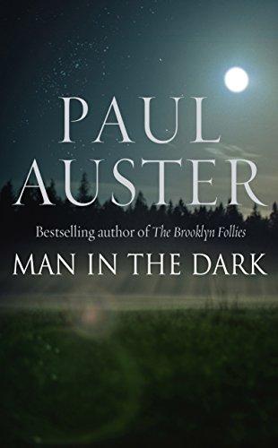 The Man in the Dark: Auster, Paul: