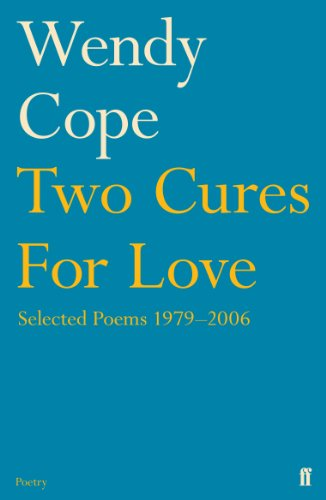 9780571240784: Two Cures for Love: Selected Poems 1979-2006