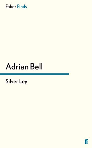 9780571240845: Silver Ley (A Rural Trilogy)