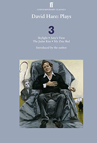9780571241132: David Hare Plays 3: Skylight; Amy's View; the Judas Kiss; My Zinc Bed (v. 3)
