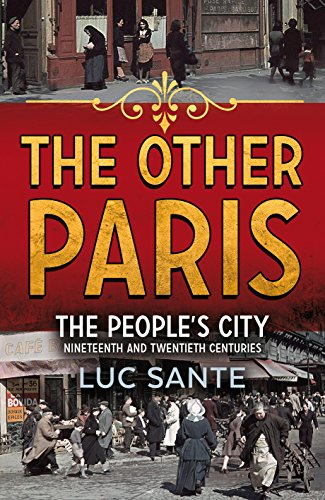 9780571241286: The Other Paris: An illustrated journey through a city's poor and Bohemian past