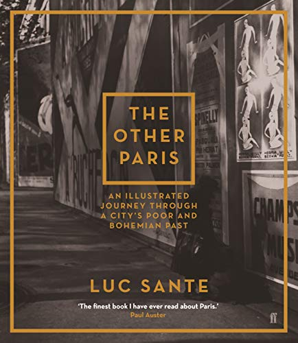 9780571241293: The Other Paris: An illustrated journey through a city's poor and Bohemian past