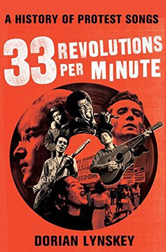 9780571241347: 33 Revolutions Per Minute: A History of Protest Songs