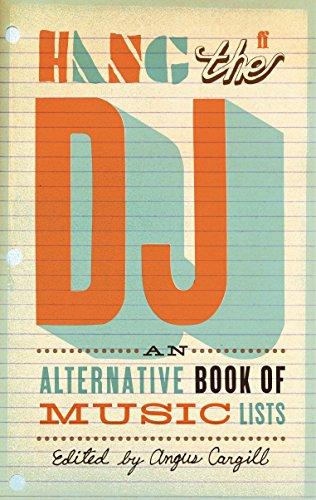 9780571241729: Hang the DJ: An Alternative Book of Music Lists