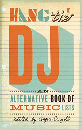 9780571241729: Hang the DJ: An alternative book of music lists