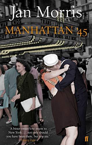 9780571241781: Manhattan '45
