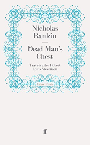 9780571242184: Dead Man's Chest: Travels after Robert Louis Stevenson