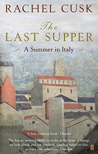 9780571242573: The Last Supper: A Summer in Italy