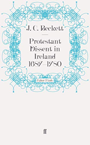 9780571242757: Protestant Dissent in Ireland 1687-1780