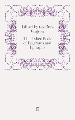 9780571242832: The Faber Book of Epigrams and Epitaphs