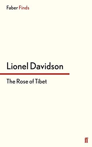 9780571242917: The Rose of Tibet