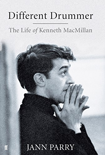 Different Drummer: The Life of Kenneth Macmillan