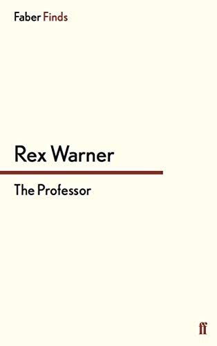 The Professor (Paperback): Rex Warner