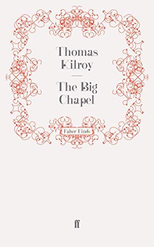 9780571243426: The Big Chapel