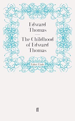 9780571243440: The Childhood of Edward Thomas