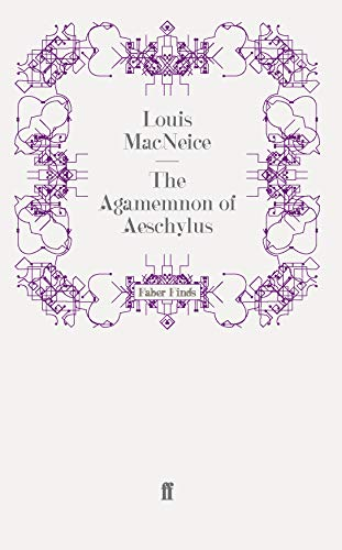 9780571243501: The Agamemnon of Aeschylus