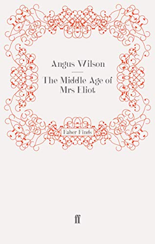 9780571243594: The Middle Age of Mrs Eliot
