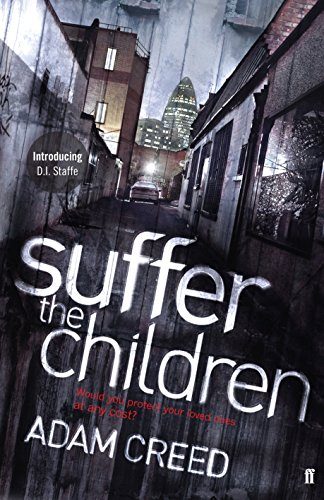 9780571243631: SUFFER THE CHILDREN (signed)
