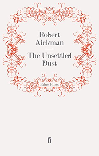 9780571244263: The Unsettled Dust