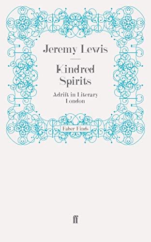 9780571244287: Kindred Spirits: Adrift in Literary London