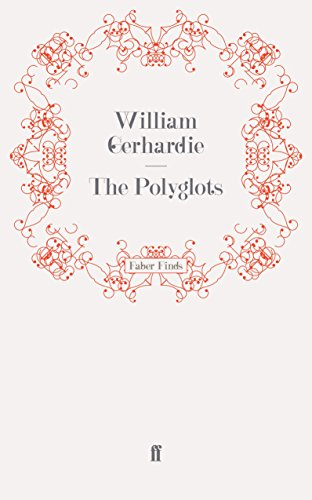 The Polyglots (0571244424) by Gerhardie, William