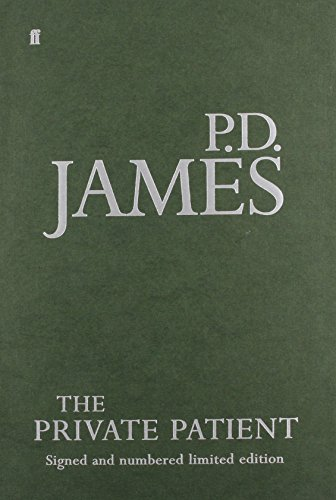 The Private Patient: An Adam Dalgliesh Mystery: James P D