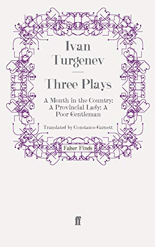 9780571245543: Three Plays: A Month in the Country; A Provincial Lady; A Poor Gentleman