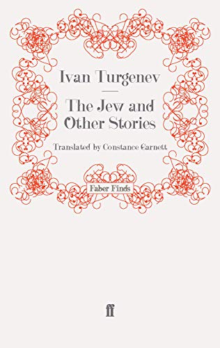 The Jew and Other Stories: Turgenev, Ivan