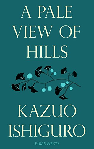 9780571245659: A Pale View of Hills (Faber Firsts)