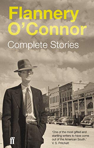 Complete Stories: Flannery O'Connor
