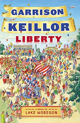 9780571245819: Liberty - A Lake Wobegon Novel