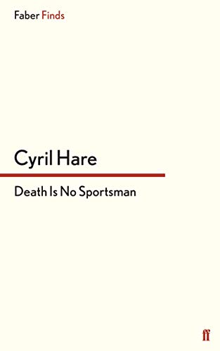9780571246434: Death is No Sportsman