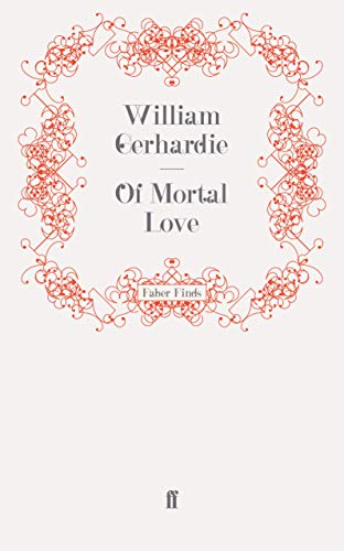 9780571246458: Of Mortal Love