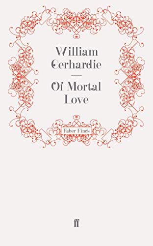 9780571246458: Of Mortal Love