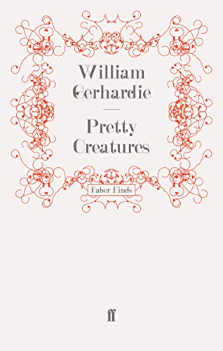 Pretty Creatures (0571247423) by Gerhardie, William