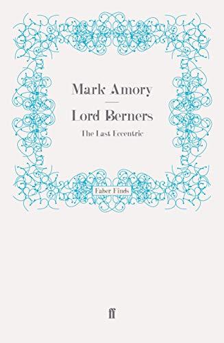 9780571247653: Lord Berners: The Last Eccentric