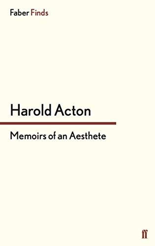 Memoirs of an Aesthete (9780571247660) by Acton, Harold
