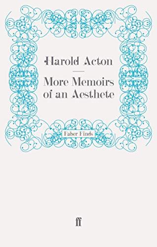 More Memoirs of an Aesthete: Harold Acton