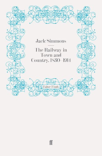 9780571247813: The Railway in Town and Country, 1830-1914