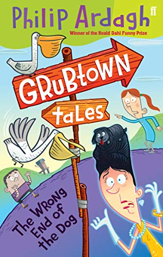 9780571247929: Grubtown Tales: The Wrong End of the Dog