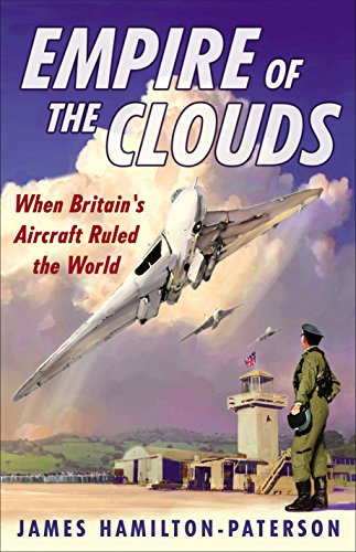 9780571247943: Empire of the Clouds: When Britain's Aircraft Ruled the World