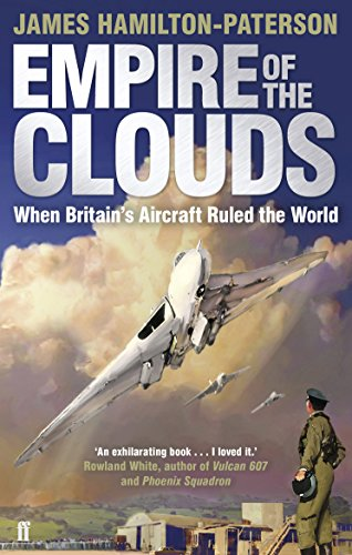 9780571247950: Empire of the Clouds: When Britain's Aircraft Ruled the World