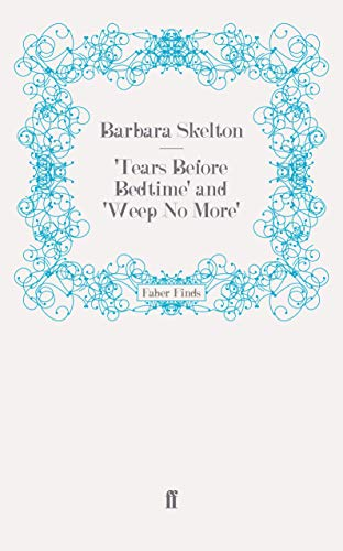 9780571248292: Tears Before Bedtime' and 'Weep No More'