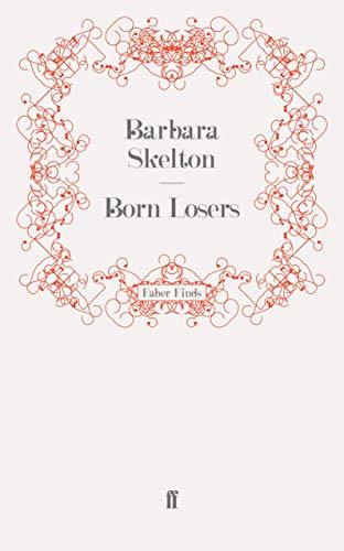 9780571248315: Born Losers