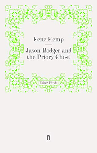 9780571248957: Jason Bodger and the Priory Ghost